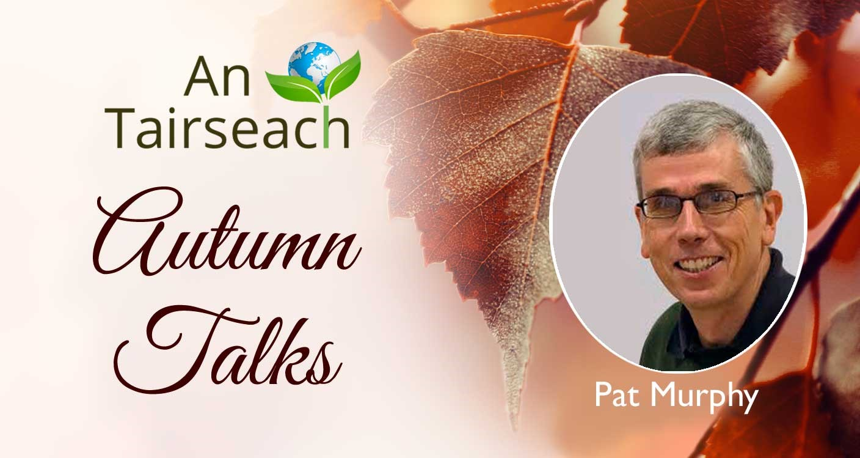 Celtic Spirituality - Pat Murphy