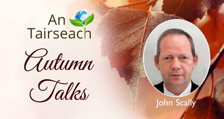 John Scally:  The Mystics. A Window Into Creation.