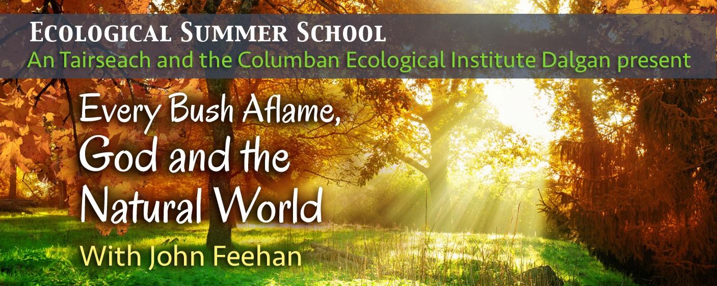 John Feehan's Ecological Summer School: